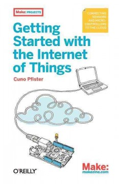 Getting started with the Internet of Things cover image