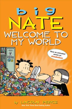 Big Nate : welcome to my world cover image