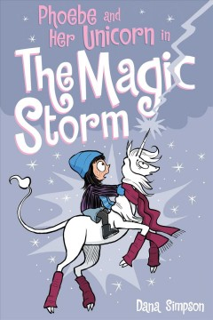 Phoebe and her unicorn. 6, the magic storm cover image