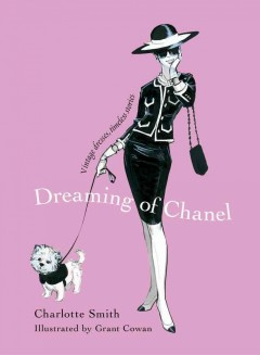 Dreaming of Chanel : vintage dresses, timeless stories cover image