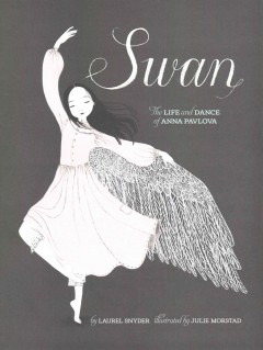 Swan : the life and dance of Anna Pavlova cover image