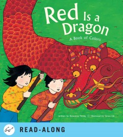 Red is a dragon a book of colors cover image