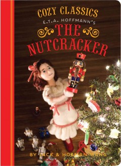 E.T.A. Hoffman's The nutcracker cover image