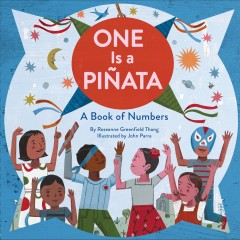 One is a piñata : a book of numbers cover image