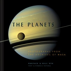 The planets : photographs from the archives of NASA cover image