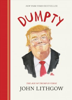 Dumpty : the age of Trump in verse cover image