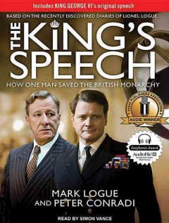 The king's speech how one man saved the British monarchy cover image