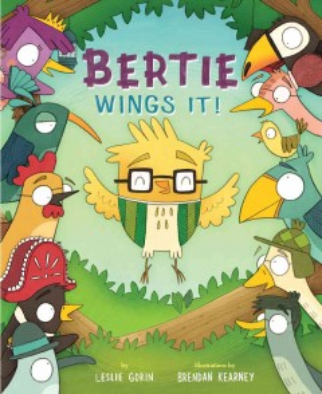 Bertie wings it! cover image