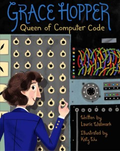 Grace Hopper : queen of computer code cover image