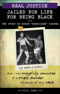 """Jailed for being black : the story of Rubin """"Hurricane"""" Carter cover image"""
