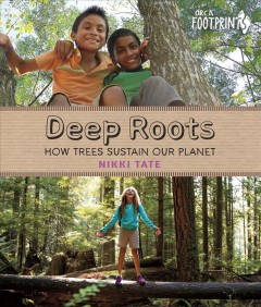 Deep roots : how trees sustain our planet cover image