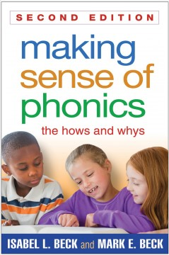 Making sense of phonics : the hows and whys cover image