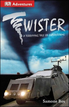 Twister : a terrifying tale of superstorms cover image