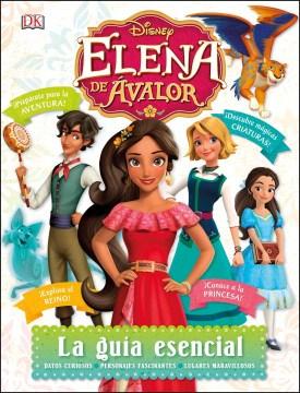Disney Elena de Avalor : la guia esencial cover image