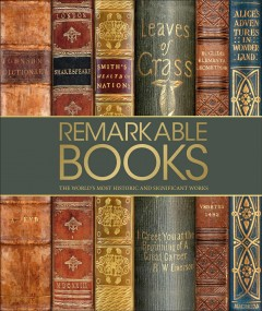 Remarkable books : a celebration of the world's most beautiful and historic works cover image