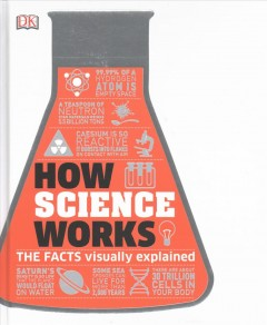 How science works : the facts visually explained cover image