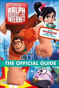 Ralph breaks the internet : the official guide cover image
