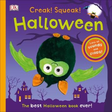 Creak! Squeak! Halloween : the best Halloween book ever cover image