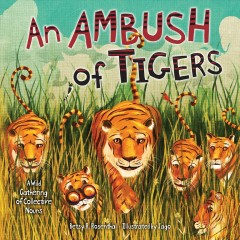 An ambush of tigers : a wild gathering of collective nouns cover image
