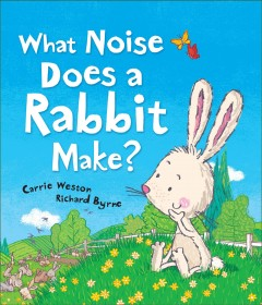 What noise does a rabbit make? cover image