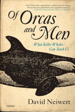 Of orcas and men : what killer whales can teach us cover image