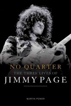 No quarter : the three lives of Jimmy Page cover image