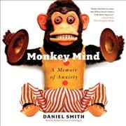 Monkey mind a memoir of anxiety cover image