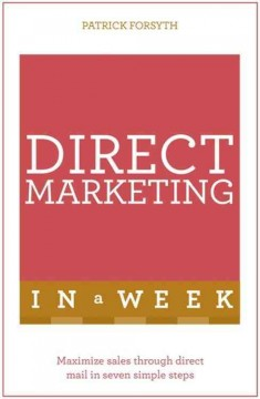Teach yourself direct marketing in a week cover image