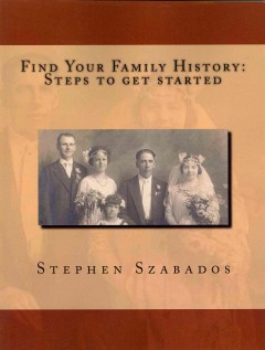 Find your family history : steps to get started cover image