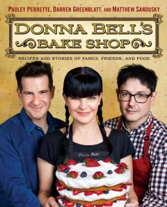 Donna Bell's Bake Shop : recipes and stories of family, friends, and food cover image