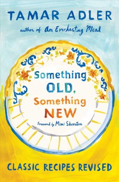 Something old, something new : classic recipes revised cover image