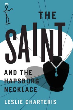 Leslie Charteris's The Saint and the Hapsburg necklace cover image