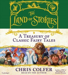 The land of stories a treasury of classic fairy tales cover image