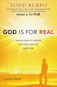 God is for real : and he longs to answer your most difficult questions cover image