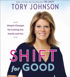 Shift for good simple changes for lasting joy inside and out cover image