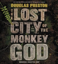 The Lost City of the Monkey God a true story cover image