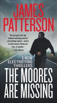 The Moores are missing : thrillers cover image