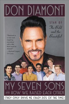 My seven sons and how we raised each other they only drive me crazy 30% of the time cover image