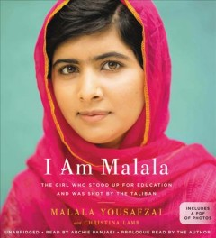 I am Malala the girl who stood up for education and was shot by the Taliban cover image