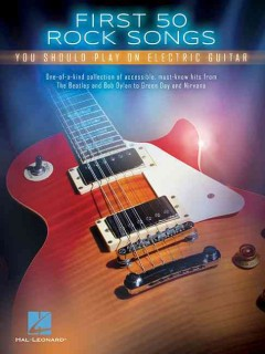 First 50 rock songs you should play on electric guitar cover image