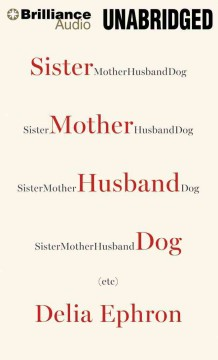 Sister mother husband dog, etc cover image