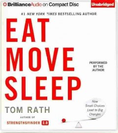 Eat move sleep how small choices lead to big changes cover image