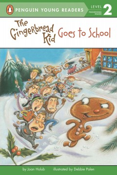 The Gingerbread kid goes to school cover image