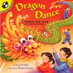 Dragon dance : a Chinese New Year lift-the-flap book cover image