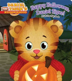 Happy Halloween, Daniel Tiger! : a lift-the-flap book cover image