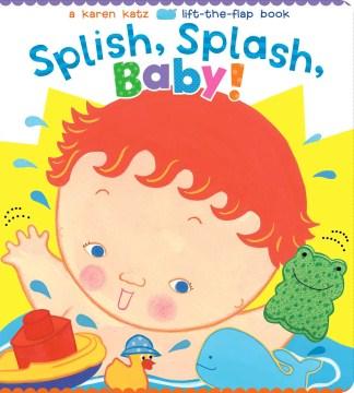 Splish, splash, baby! cover image