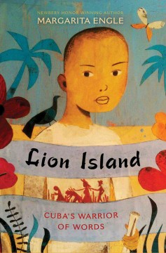 Lion Island : Cuba's warrior of words cover image