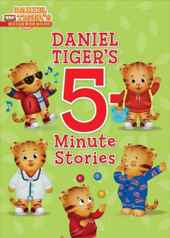 Daniel Tiger's 5-minute stories cover image