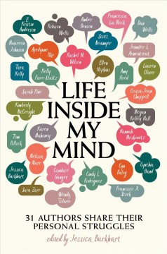 Life inside my mind : 31 authors share their personal struggles cover image