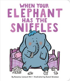 When your elephant has the sniffles cover image
